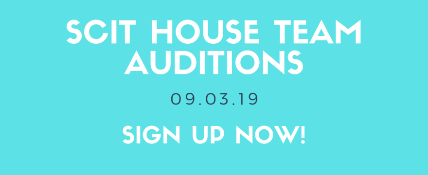 SCIT House Team Auditions Coming in September