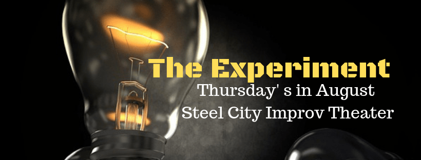 The Experiment- Thursdays in August