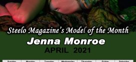 April 2021 – Steelo Magazine Model of the Month – Jenna Monroe
