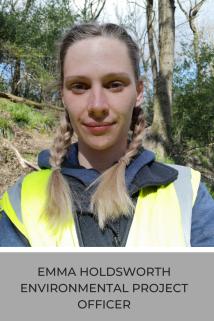 Environmental Project Officer - Emma Holdsworth