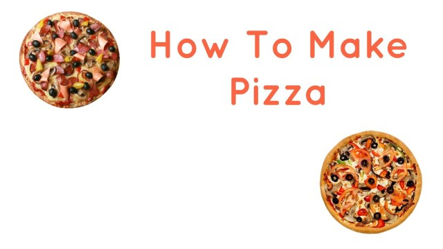 how to make pizza step by step — SteemKR