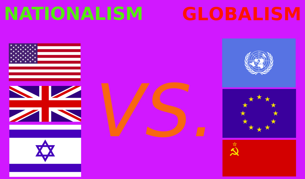Nationalism Vs Globalism: Are these the sides?