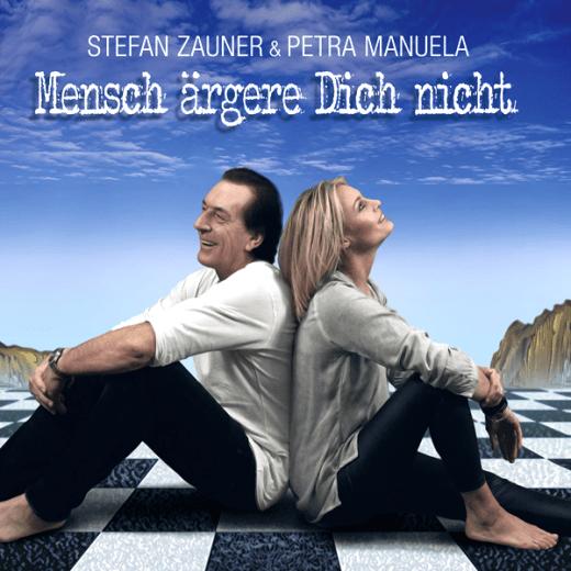 Stefan Zauner Album MENSCH ÄRGERE DICH NICHT