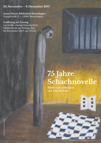 75 Jahre Schachnovelle - Bilder zum Jubiläum von Elke Rehder