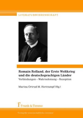 Marina Ortrud M. Hertrampf (Hg.): Romain Rolland, der Erste Weltkrieg und die deutschsprachigen Länder