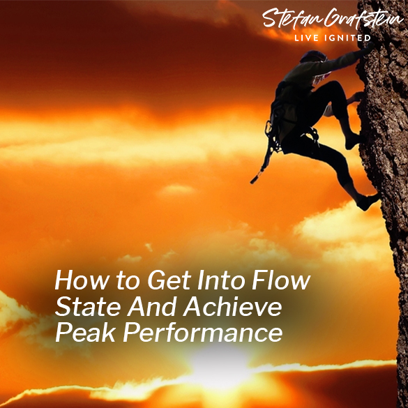 How to Get into Flow State and Achieve Peak Performance