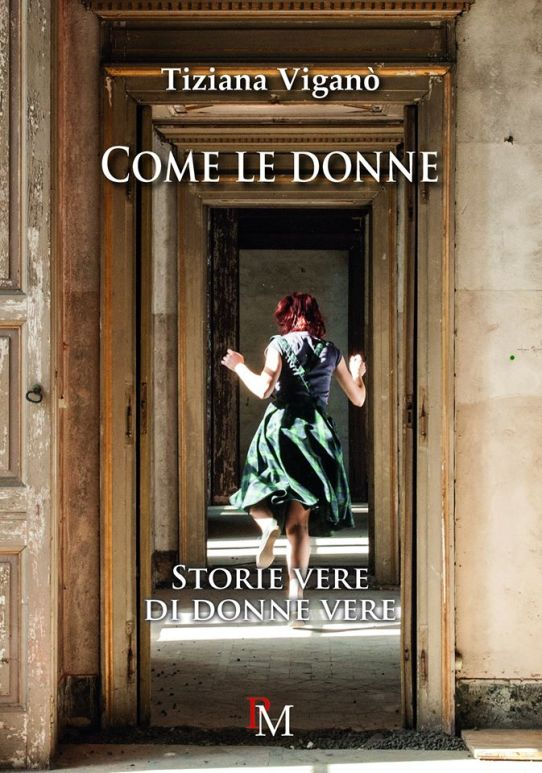 https://www.amazon.it/Come-donne-Storie-vere-donne/dp/8899565287/ref=sr_1_4?s=books&ie=UTF8&qid=1478266796&sr=1-4