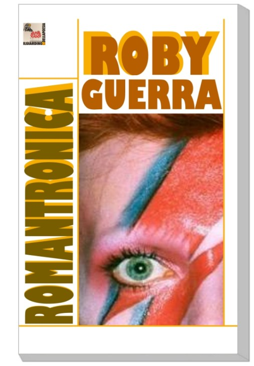 http://www.ibs.it/code/9788899885014/guerra-roby/romantronica.html