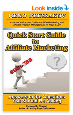 Quick Start Guide to Affiliate Marketing. Answers to the Questions You Should Be Asking