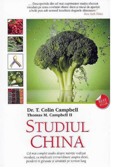 Studiul China. T. Colin Campbell, Thomas M. Campbell II