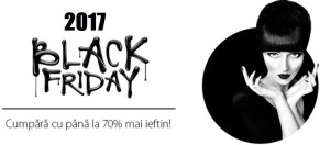 Black Friday Romania 2017 – Lista Reducerilor din Magazine