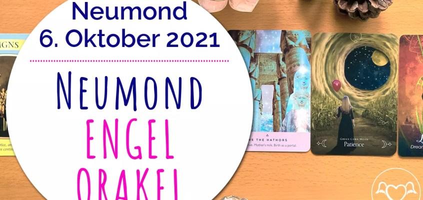NeumondEngelOrakel 6. Oktober 2021: Zeichen, göttliche Führung, Liebe, Geduld