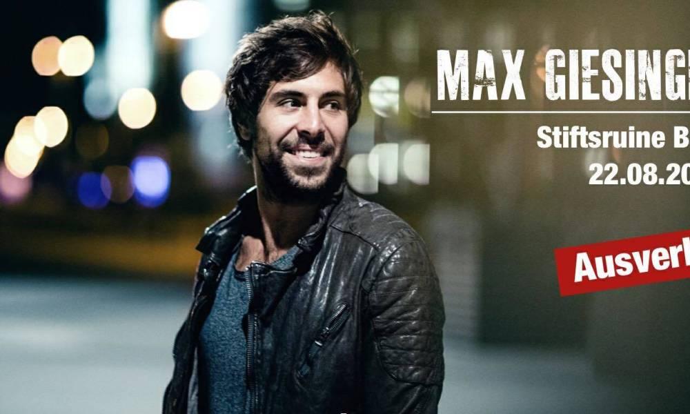 Max Giesinger Konzert innerhalb von 25 Minuten ausverkauft