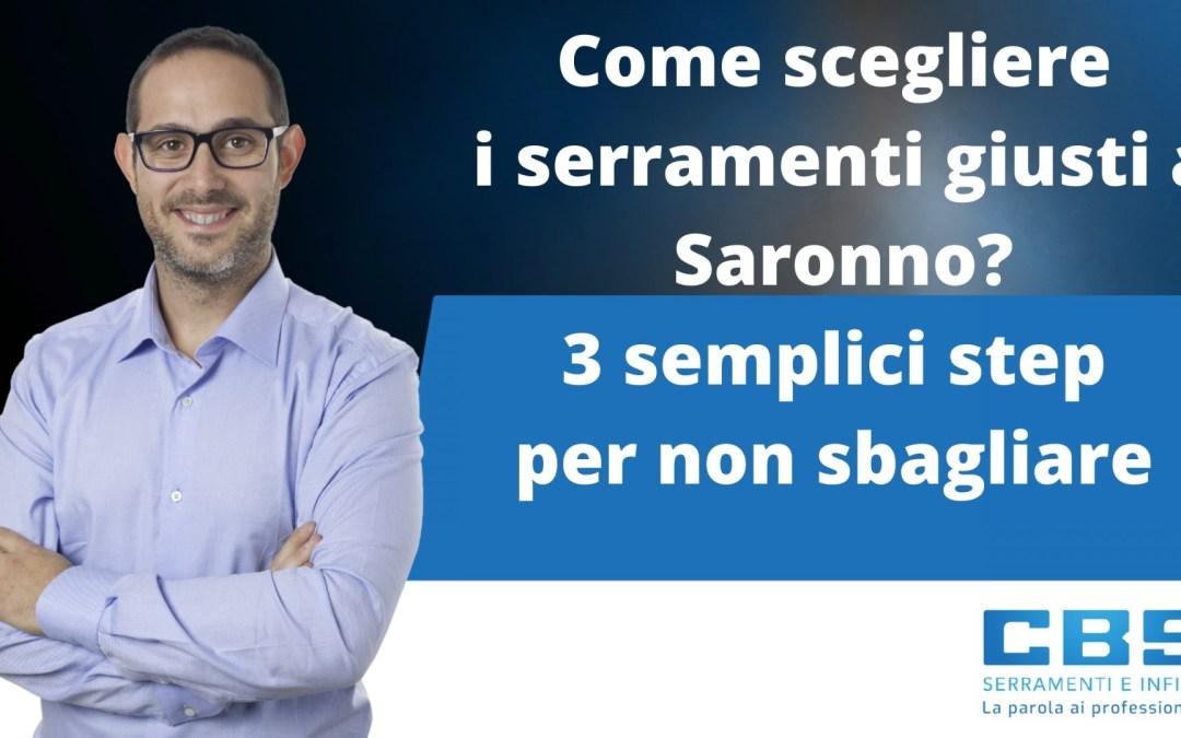 Come scegliere i serramenti giusti a Saronno? 3 semplici step per non sbagliare