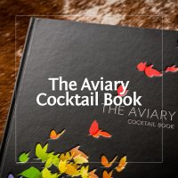 The Aviary Cocktail Book - Das weltbeste Buch über Liquid Food
