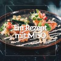 Lachs mit Miso und Apfel