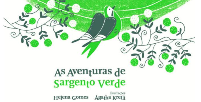 as aventuras de sargento verde helena gomes e agatha kretli
