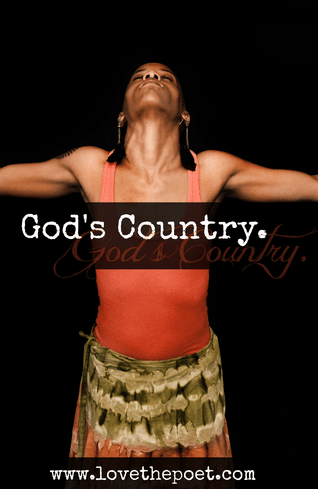 """LOVE the Poet's """"God's Country"""""""