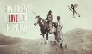 How To Say I Love You In Indian - Gyasi Ross