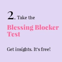 2. Take the Blessing Blocker Test. Get insights. It's free!