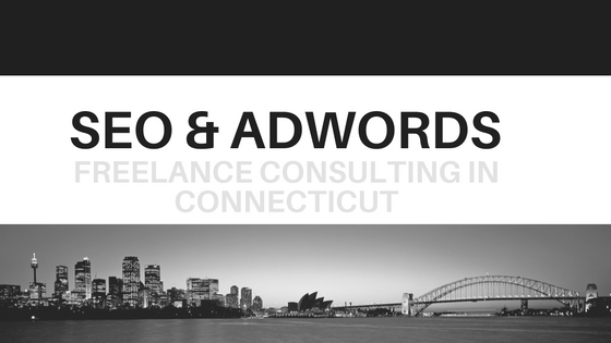 SEO, Local SEO & Google AdWords Freelance Marketing In Connecticut