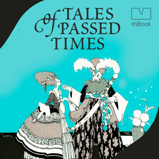 Tales of Passed Times