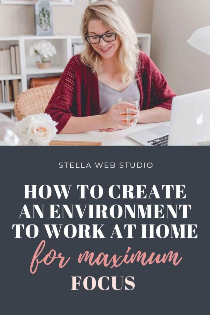 How to create an environment to work at home for maximum focus and creativity