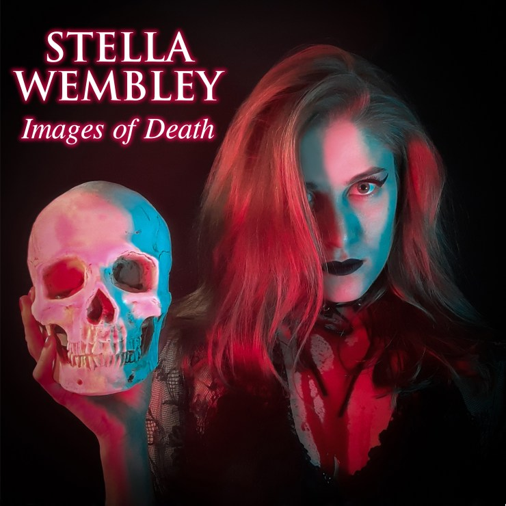 "Stella Wembley New release ""Images od Death"""
