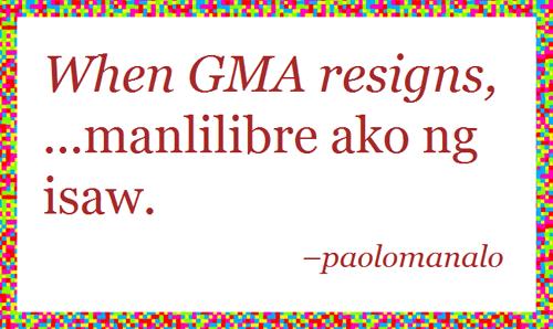 When Gloria Macapagal-Arroyo Resigns...