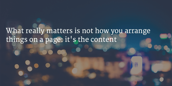 Web design is dead: Content matters.