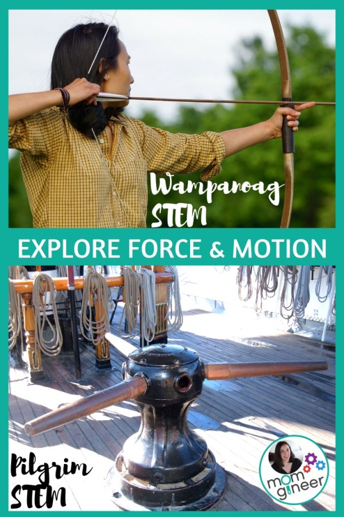 Explore force and motion with Thanksgiving STEM Wampanoag bow and arrow and Pilgrim capstan. | Meredith Anderson - Momgineer