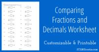 Comparing Fractions and Decimals Worksheet |STEM Sheets