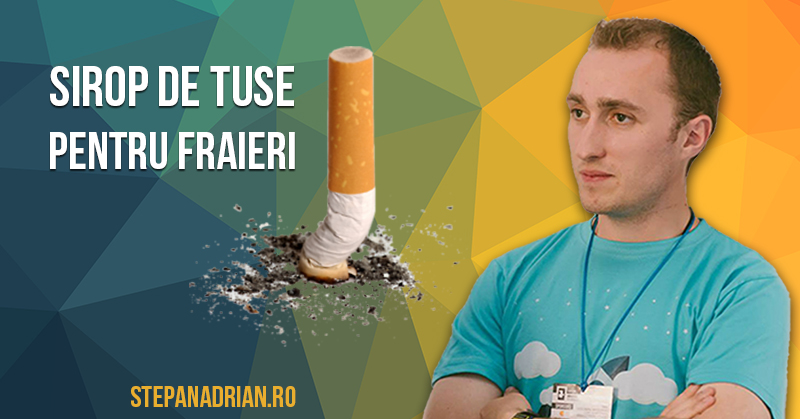 """Remediu pentru """"tusea fumătorului"""" [varianta pentru fraieri]"""