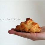Tiefenentspannte Croissantliebe