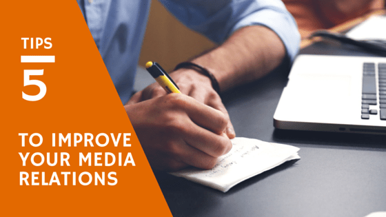 5 Tips You need to Know to Improve your media Relations