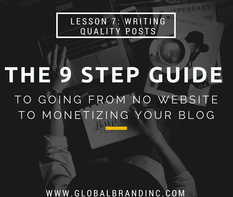 Lesson 7: Writing Quality Posts