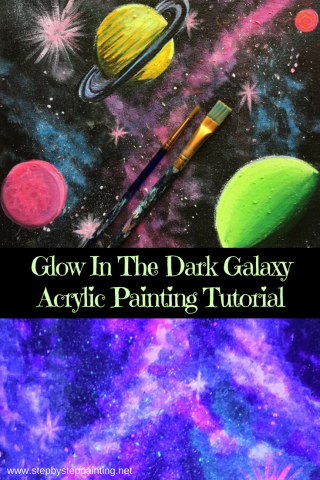How To Paint A Galaxy Glow In The Dark Acrylic Painting