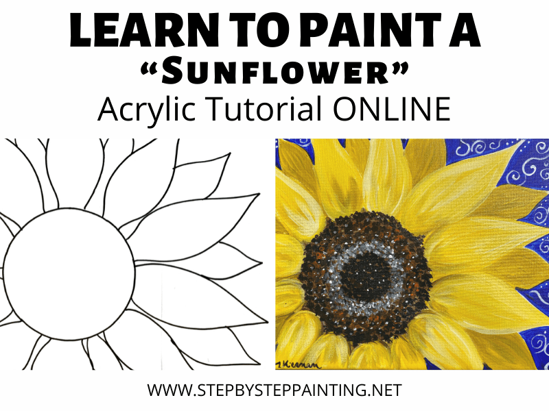 How To Paint A Sunflower Step By Step Painting Tutorial