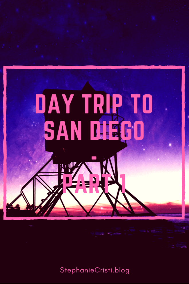 StephanieCristi shares her first day trip to San Diego of four parts in the series. If you're planning a trip to SD, be sure to check out these sights!