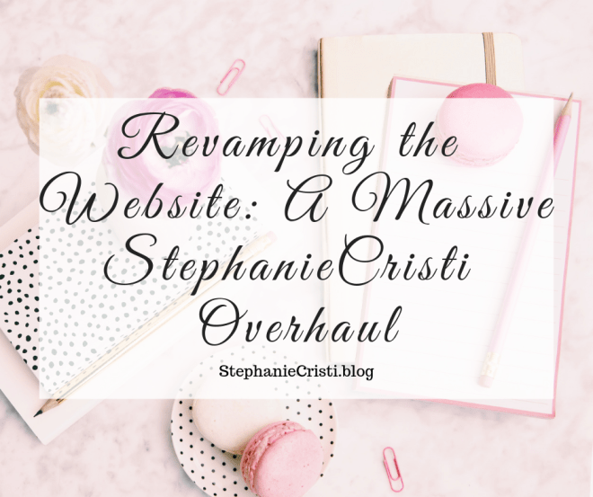 StephanieCristi discusses her reasons and concerns with revamping the website including blog writing frequency, topics covered, and types of content.