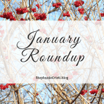 With another month down in the books, StephanieCristi shares a January roundup of her content, as well as some behind-the-scenes of StephanieCristi.