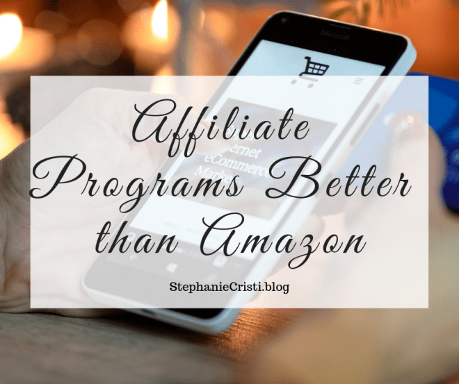 Forget Amazon Affiliate... this StephanieCristi article provides four affiliate programs that are better for bloggers and influencers to join. #bloggers #blogging #affiliateprograms
