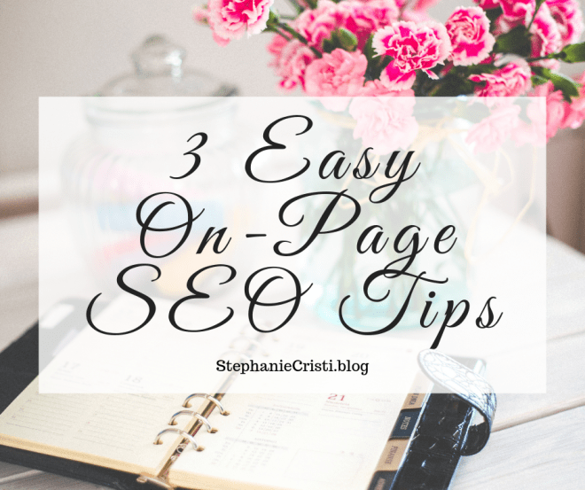 This article discusses what on-page SEO is, how it's different from off-page SEO, and the top 3 easy-to-implement on-page SEO tips.