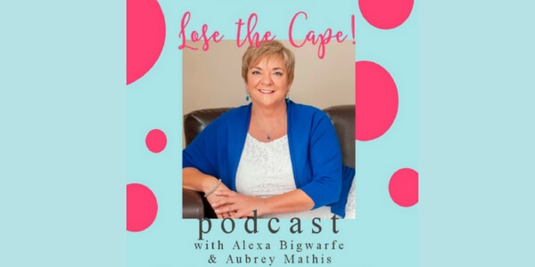 Reduce Stress & Anxiety - Lose the Cape Podcast