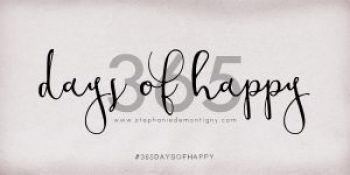 365 Days of Happy, 365 Project, 365 Challenge