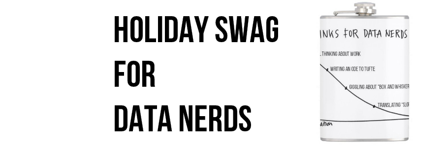 Holiday Swag for Your Favorite Data Nerd