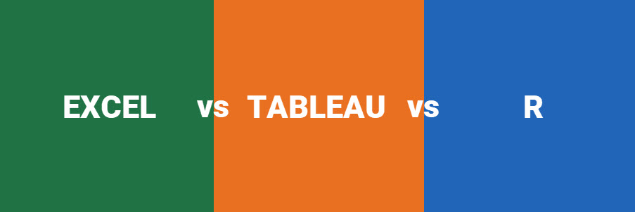 Excel vs. Tableau vs. R