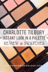 Charlotte Tilbury Instant Look in a Palette Review and Swatches