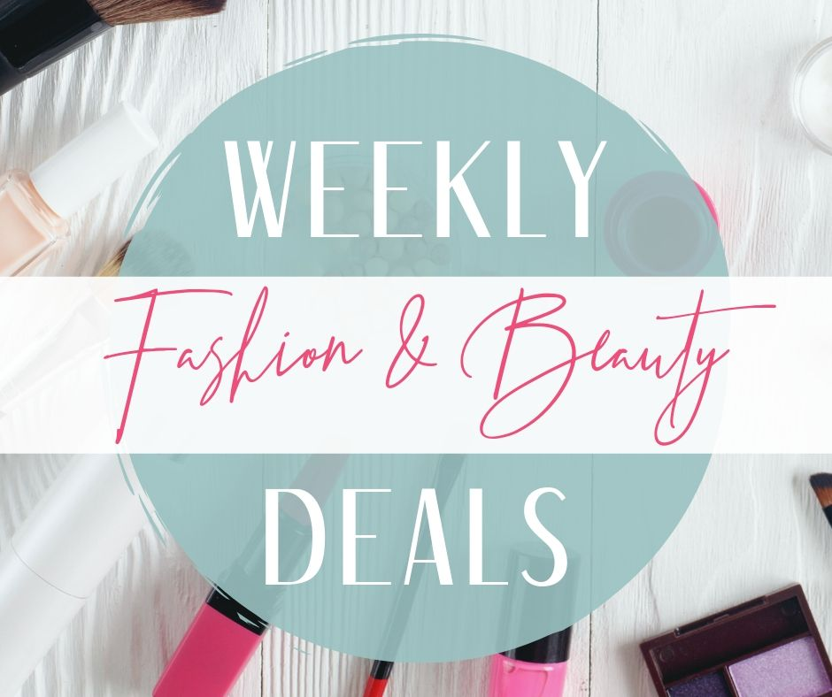 Weekly Fashion & Beauty Deals – July 7, 2019