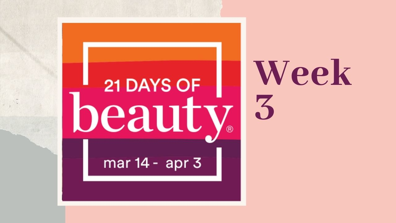 Ulta's 21 Days of Beauty: Week 3 Recommendations